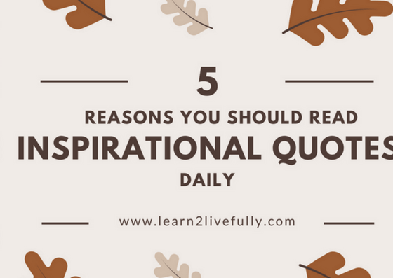 6 Reasons To Read Quotes